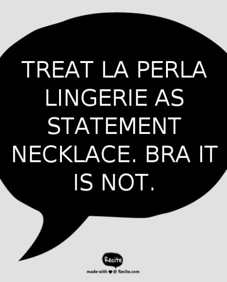Lingerie: bra or statement necklace?